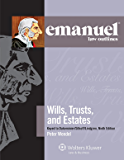 Emanuel Law Outlines for Wills, Trusts, and Estates Keyed to Dukeminier and Sitkoff (Emanuel Law Outlines Series)
