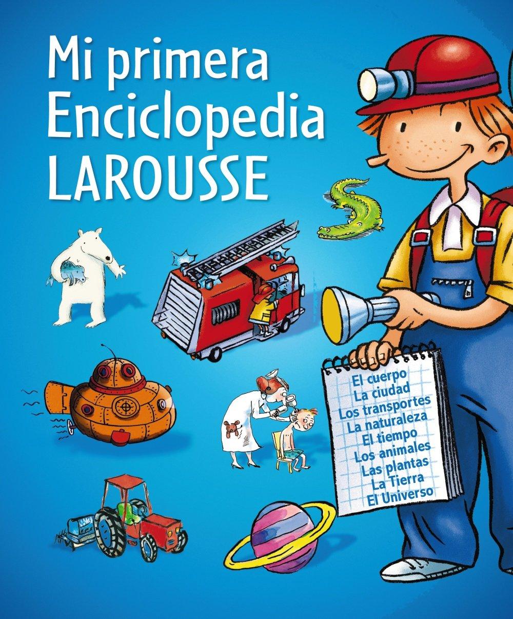 Mi primera Enciclopedia Larousse Larousse - Infantil / Juvenil ...