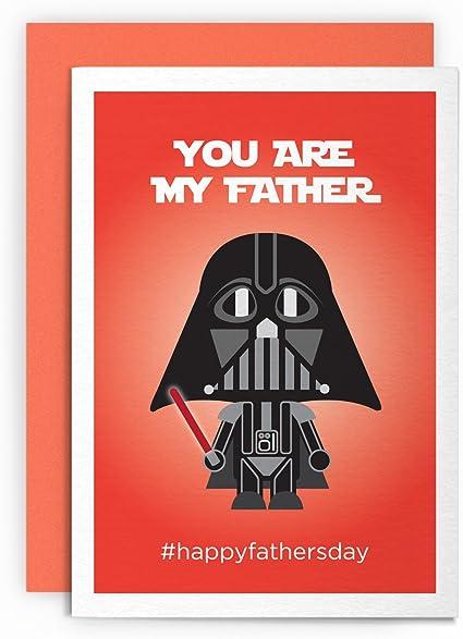 Carte Humoristique Pour La Fête Des Pères Star Wars Dark Vador Avec Inscription You Are My Father Happyfathersday Carte De Vœux Pour Lui