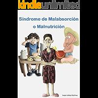 Síndrome de Malabsorción o Malnutrición