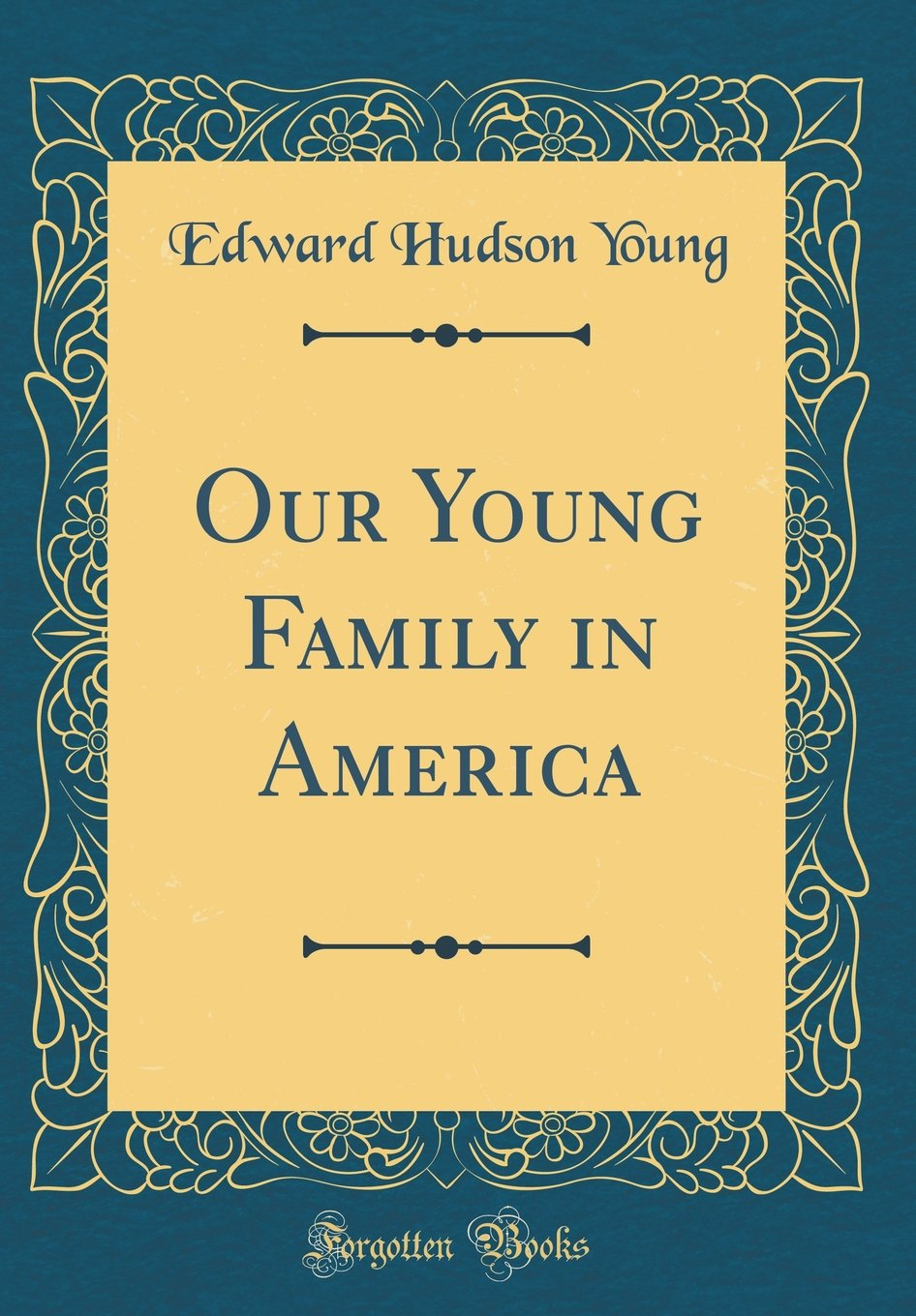 Our Young Family in America (Classic Reprint) pdf
