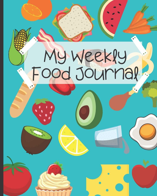 Buy My Weekly Food Journal Weekly Food Planner For Kids Kids Food Journal Daily Nutrition Food Workbook Meal Planner Healthy Eating Kids Journal For Boys Girls In Blue Kids Food