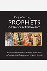 The Writing Prophets of the Old Testament Kindle Edition