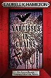 Narcissus in Chains (Anita Blake, Vampire Hunter, Novels)