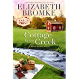 Cottage by the Creek (LARGE PRINT): A Birch Harbor Novel