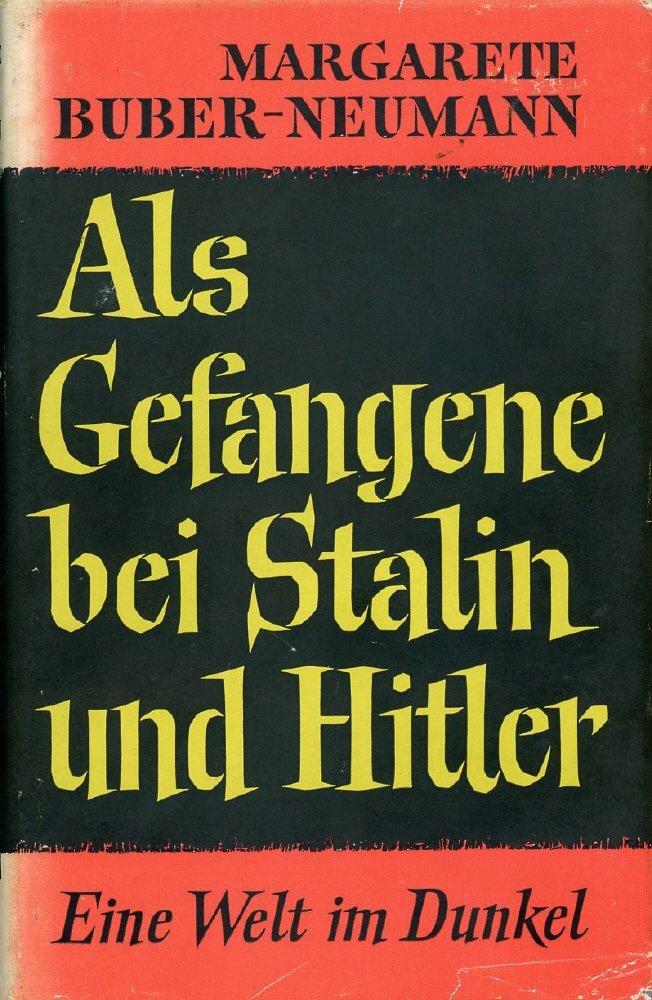 Als Gefangene bei Stalin und Hitler