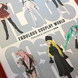 Amazon Co Jp カスタマーレビュー ファビュラス 叶 コスプレアート写真集 Fabulous Cosplay World