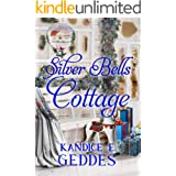 Silver Bells Cottage (Holiday Cottage Series Book 3)