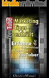 YouTube Marketing Wissen enthüllt: Erfahre die Geheimnisse erfolgreicher YouTuber