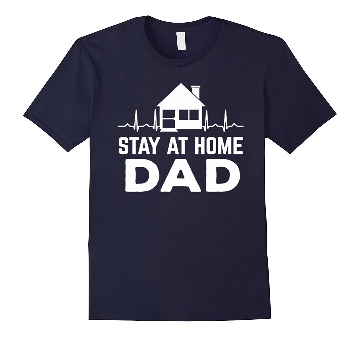 Stay At Home Dad - Dad T-Shirt-TH
