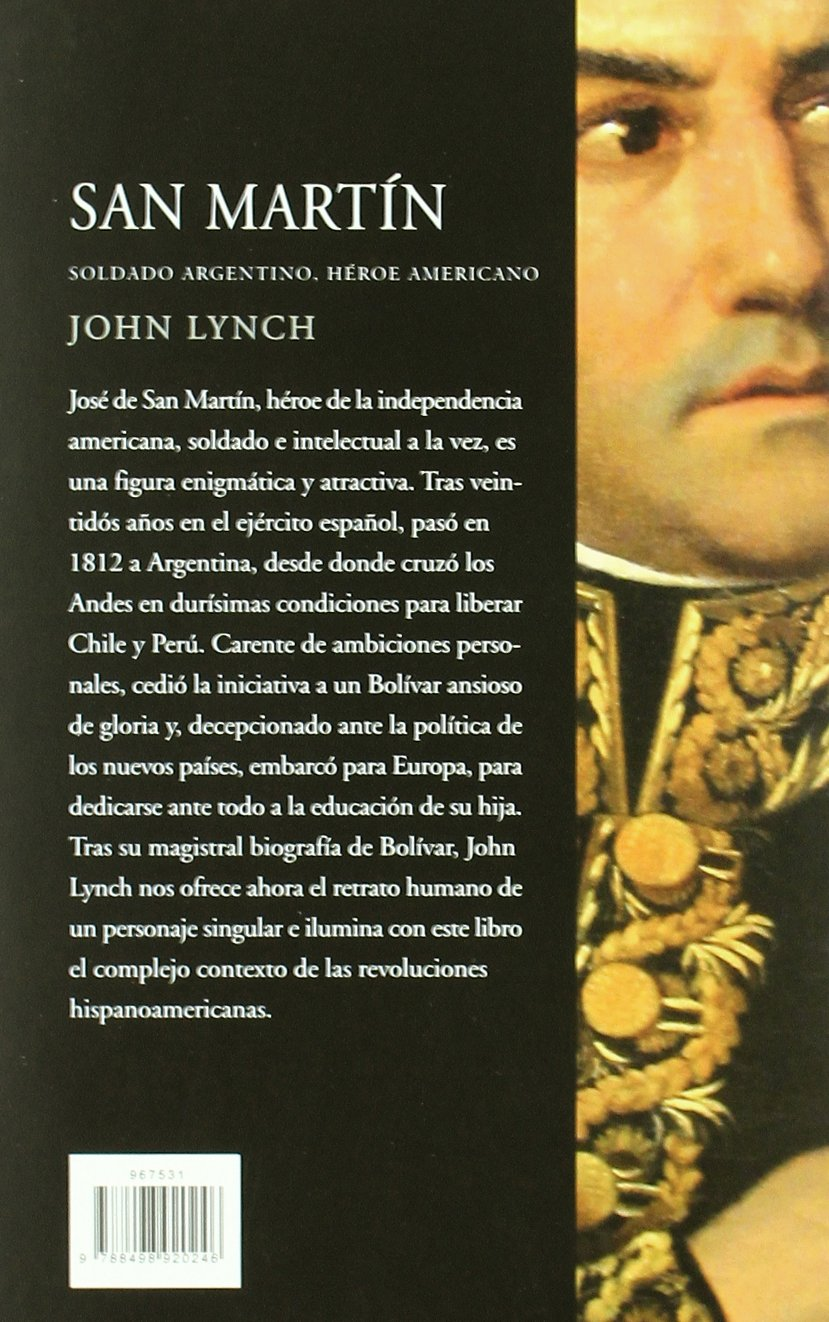 San Martín: Soldado argentino, héroe americano Serie Mayor: Amazon.es: Lynch, John: Libros