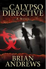 The Calypso Directive: A Novel (Think Tank) Kindle Edition