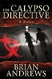 The Calypso Directive: A Novel (Think Tank)