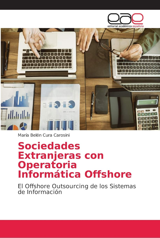 Sociedades Extranjeras con Operatoria Informática Offshore ...