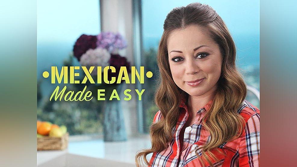 Mexican Made Easy - Season 1