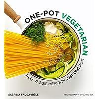 One-Pot Vegetarian: Easy veggie meals in just one pot!