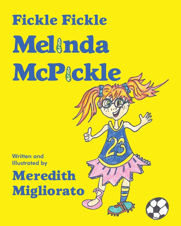 Read Online Fickle Fickle Melinda McPickle PDF