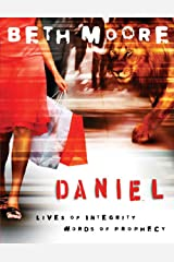 Daniel - Bible Study Book: Lives of Integrity, Words of Prophecy Paperback