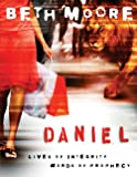 Daniel - Bible Study Book: Lives of