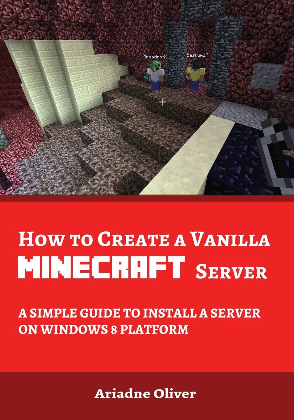 How to Create a Vanilla Minecraft Server: A Simple Guide to