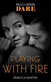 Playing With Fire (Mills & Boon Dare) (Blackmore, Inc.)