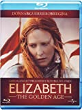 Elizabeth - The golden age [Italia] [Blu-ray]