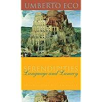 Eco, U: Serendipities (Italian Academy Lectures)