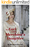 The Earl and the Merchant's Daughter: A Historical Regency Romance