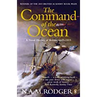The Command of the Ocean: A Naval History of Britain 1649-1815