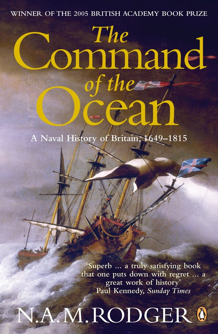 the command of the ocean a naval history of britain 1649 1815