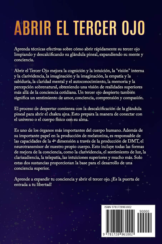 Amazon.com: Abrir El Tercer Ojo: Técnicas efectivas para abrir el tercer ojo, purificar la glándula pineal y expandir la conciencia (Spanish Edition) ...