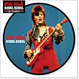 "Rebel Rebel (40th Anniversary Picture Disc) [7"" Vinyl]"