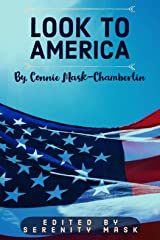 Look To America: We Came to Live Peacefully Kindle Edition
