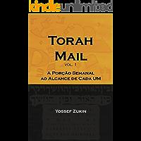 Torah Mail vol. 1: A Porção Semanal ao Alcance de Cada Um