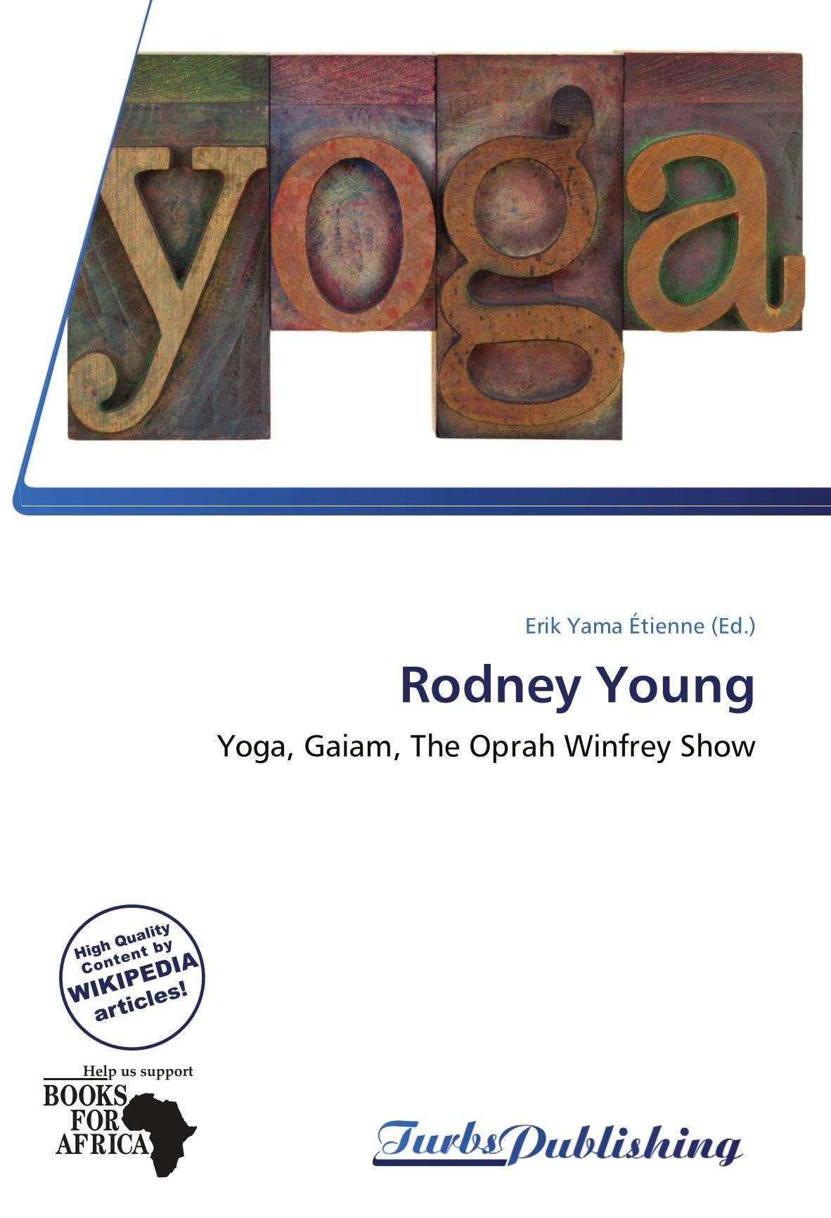 Rodney Young: Yoga, Gaiam, The Oprah Winfrey Show: Amazon.es ...