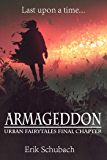Armageddon (Urban Fairytales Book 11)