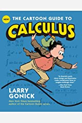 The Cartoon Guide to Calculus (Cartoon Guide Series) Paperback