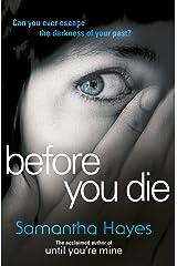 Before You Die Paperback