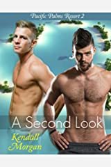A Second Look (Pacific Palms Resort Story Book 2) Kindle Edition