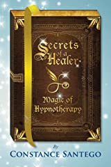Secrets of a Healer - Magic of Hypnotherapy Paperback