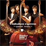Contrabass espresso-quartet works-