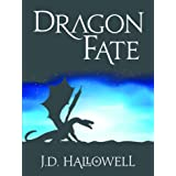 Dragon Fate (War of the Blades Book 1)
