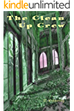 The Clean Up Crew (The Parable of the Hellhound Book 1)