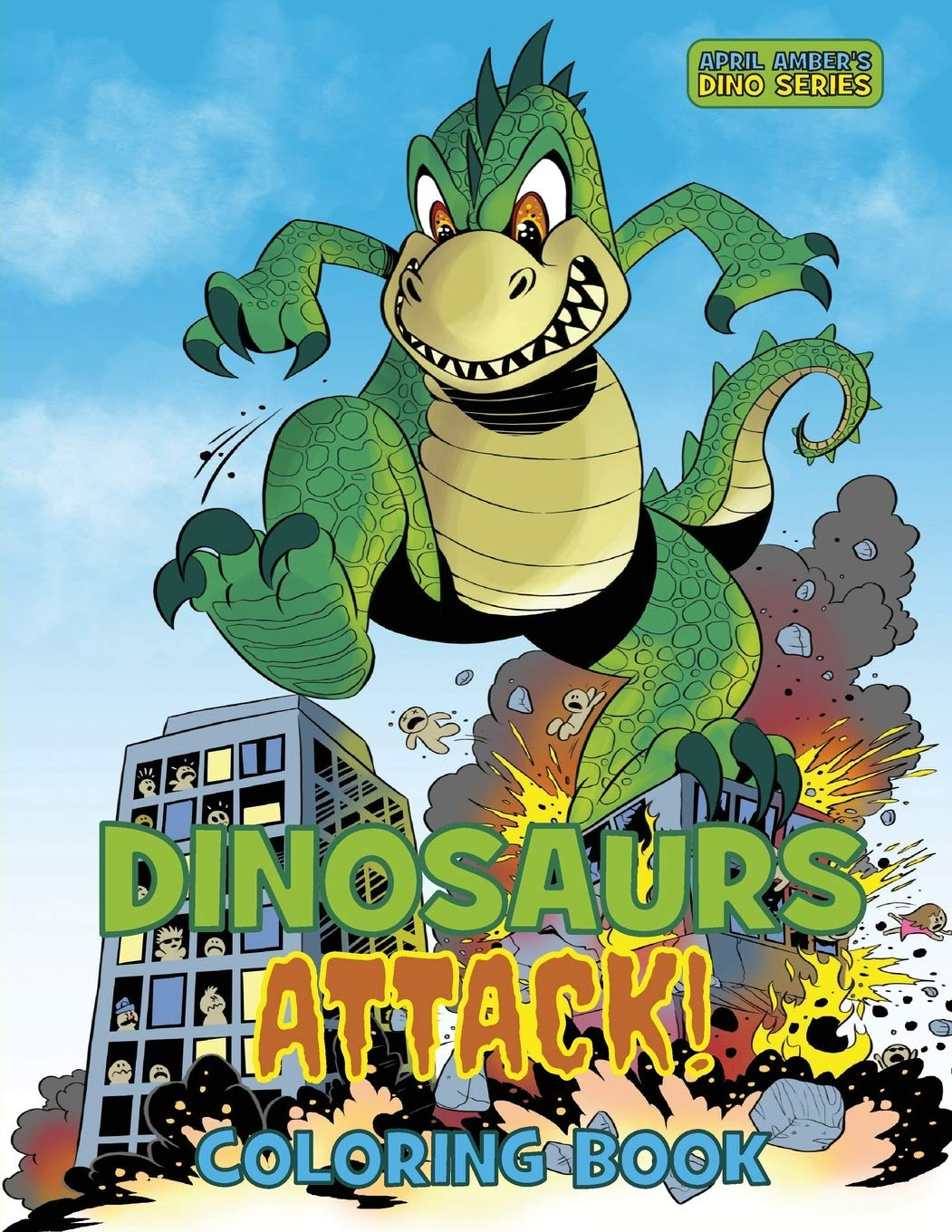 Amazon Com Dinosaurs Attack Coloring Book For Kids And Adults