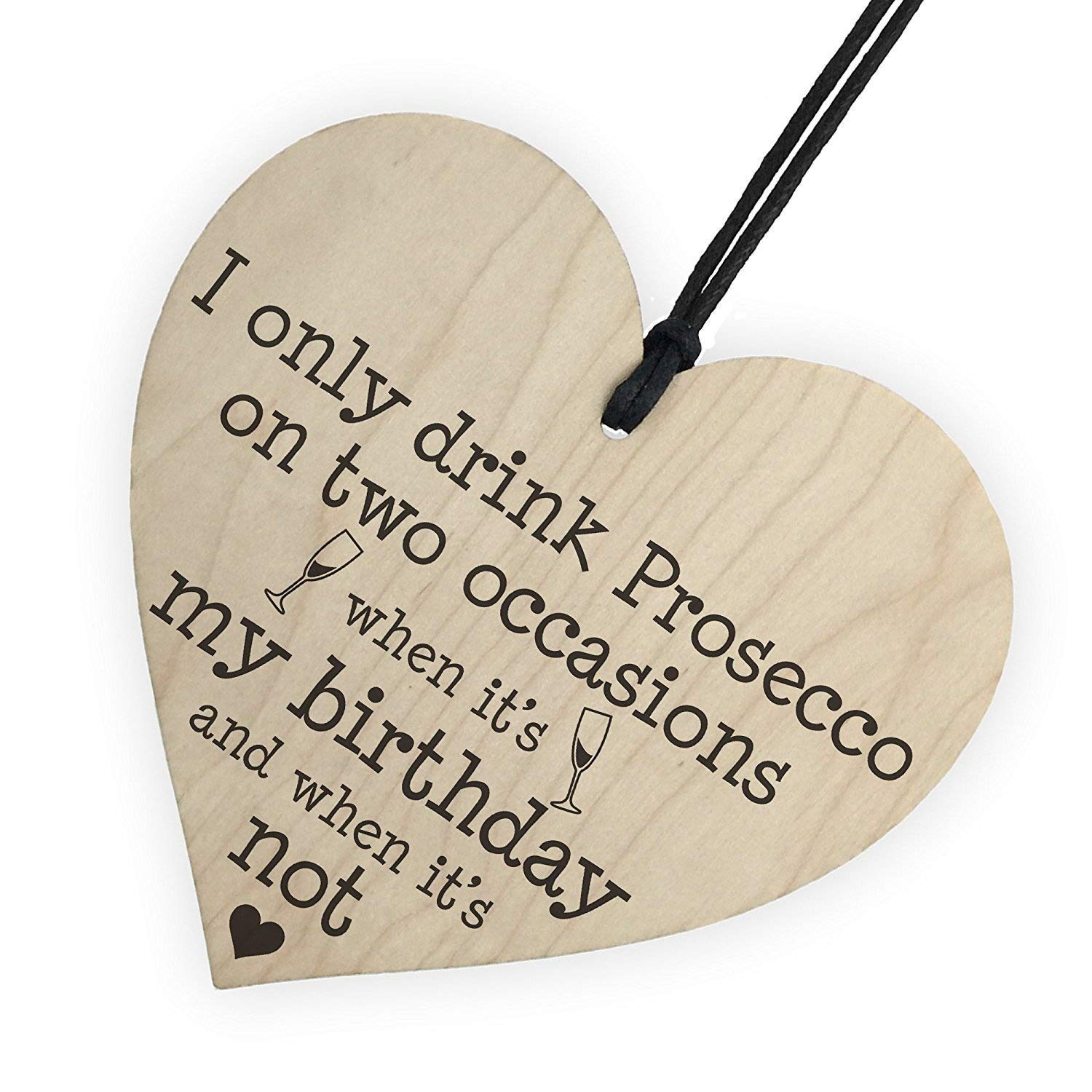 Red Ocean Drink Prosecco On Two Occasions Novelty Wooden Heart Plaque Alcohol Joke Sign RO-2579