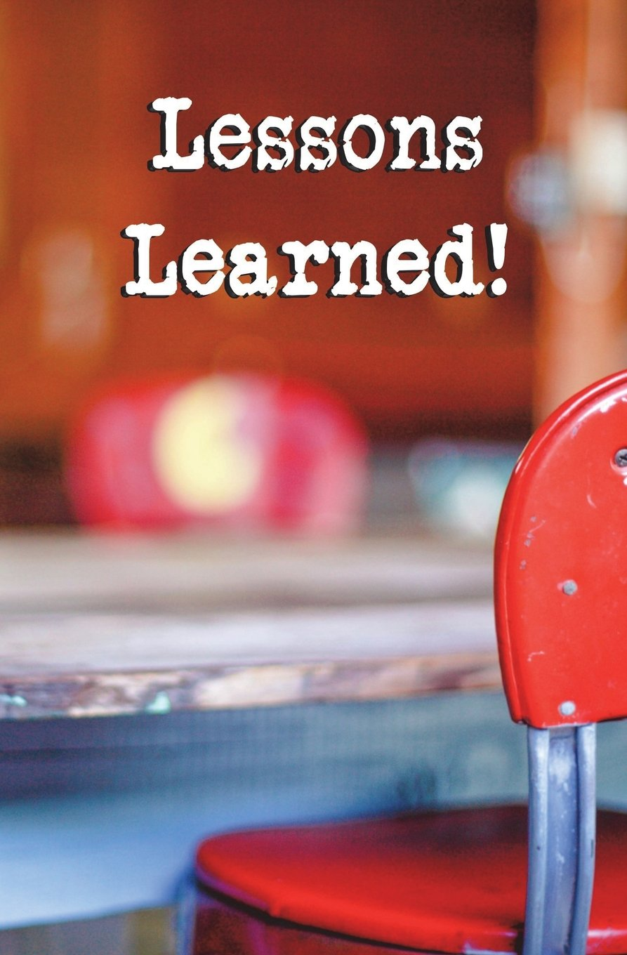Amazon com: Lessons Learned!: Blank Journal and Educator