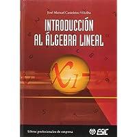 Introducción al álgebra lineal (Libros profesionales)