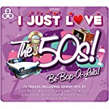 I Just Love The 50's - Be Bop A Lula!