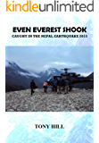 Even Everest Shook: Caught in the Nepal Earthquake 2015 (English Edition)