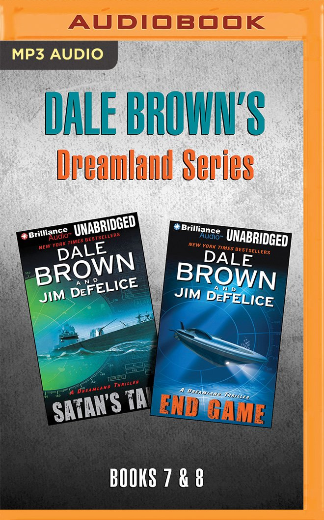 Read Online Dale Brown's Dreamland Series: Books 7-8: Satan's Tail & End Game ebook